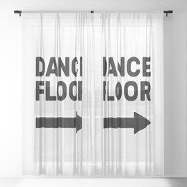 Dance Floor (arrow point right) Sheer Curtain