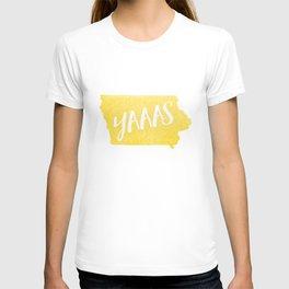 Iowa...YAAAS T-shirt