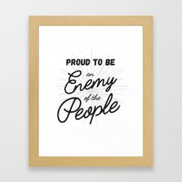 Enemy of the People Protest Art Framed Art Print