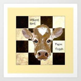 Farmhouse Cow, Welcome Home Farm Fresh Art Print