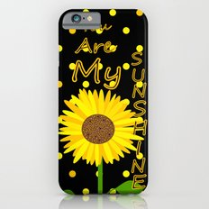 Sunshine Inspirational Quote iPhone 6s Slim Case