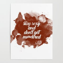 Stay Sexy and Don't Get Murdered Poster