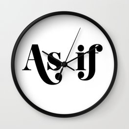 as if Wall Clock