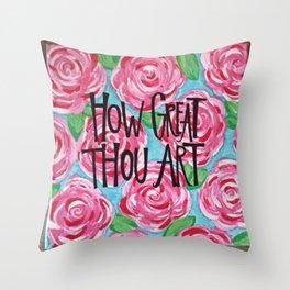 How Great Thou Art Throw Pillow