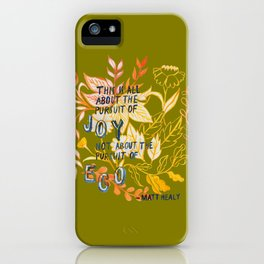 The Pursuit of Joy iPhone Case