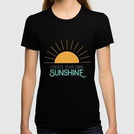 Create Your Own Sunshine T-shirt