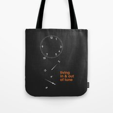 living in & out of tune Tote Bag