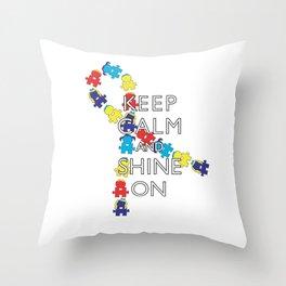 Keep Calm and Shine On [Autism Ribbon] Throw Pillow