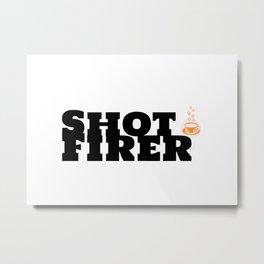 Shot Firer & Caffeine Metal Print