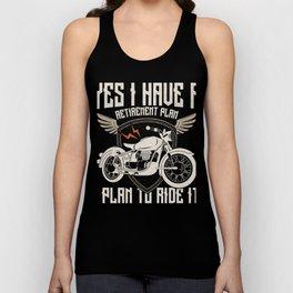 I Have A Retirement Plan To Ride It Biker T-shirt Unisex Tank Top