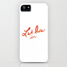 Let Love In [1/6] iPhone Case