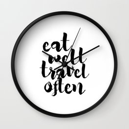 Eat Well Travel Often,Kitchen Decor,Travel Poster,Inspirational Quote,Motivational Poster,Quote Art Wall Clock