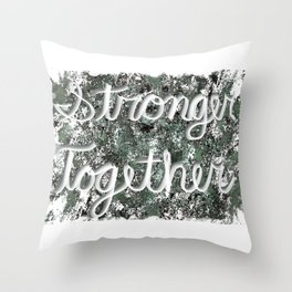 Stronger Together with Distressed Background Throw Pillow