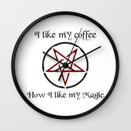 I like my coffee BLACK Wall Clock