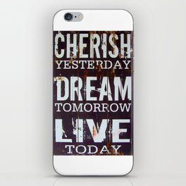 Cherish Dream Live Quote iPhone Skin