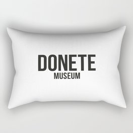 DONETE MUSEUM logo text design in black&white Rectangular Pillow