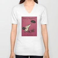 mary poppins V-neck T-shirts featuring Mary Poppins by MW. [by Mathius Wilder]