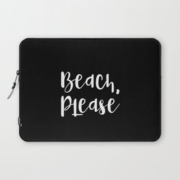 Beach, Please Laptop Sleeve