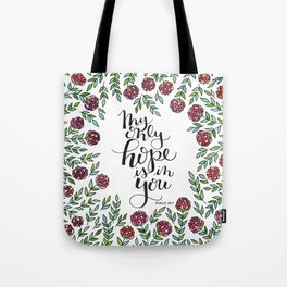 My Only Hope Tote Bag