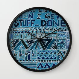 I Make Lists and then I Get Stuff Done Wall Clock