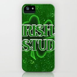 Irish Stud - St Patrick's Day Shamrock iPhone Case