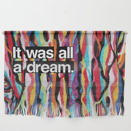 """""""It Was All A Dream"""" Biggie Smalls Inspired Hip Hop Design Wall Hanging"""