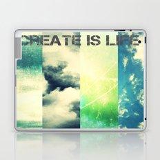 CREATE IS LIFE Laptop & iPad Skin