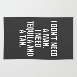 Tequila And A Tan Funny Quote Rug
