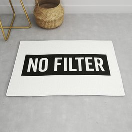 No Filter Funny Quote Rug