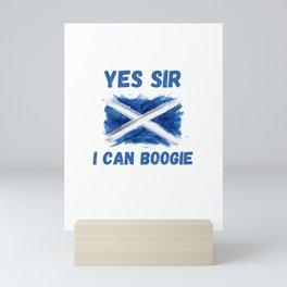 Yes Sir I Can Boogie Scottish Flag Mini Art Print