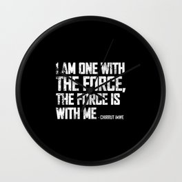 i am one with the force Wall Clock