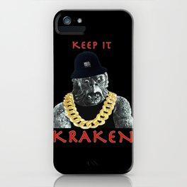 KEEP IT KRAKEN iPhone Case