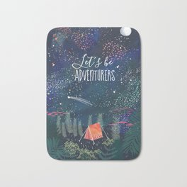 Let´s be adventurers Bath Mat