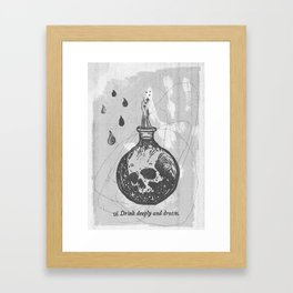 Drink deeply and dream... Framed Art Print