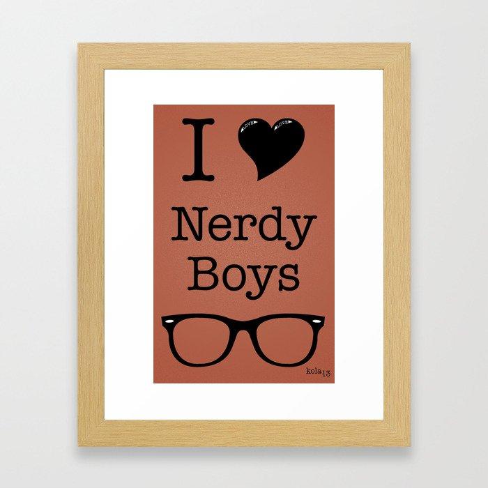 I Love Nerdy Boys 3 Framed Art Print