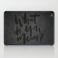 selena iPad Cases featuring What do you mean? by eARTh