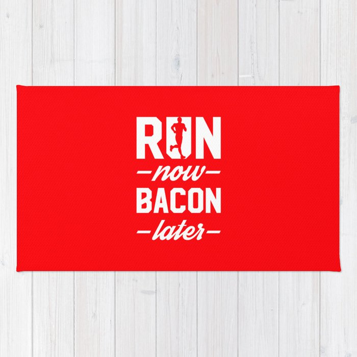 Run Now Bacon Later Rug By Brogressproject Society6