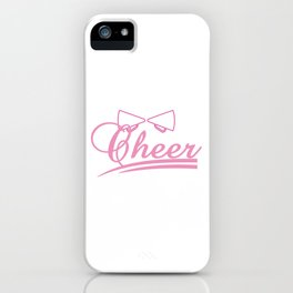 """Cheerleading Tee Perfect Gift For Cheerleaders """"Cheer"""" T-shirt Design Shout Rhythm Move Mentor Music iPhone Case"""