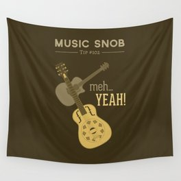 Yeah or Meh: The Acoustic Guitar — Music Snob Tip #102 Wall Tapestry