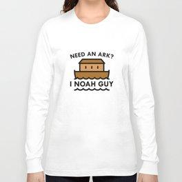 Need An Ark Long Sleeve T-shirt