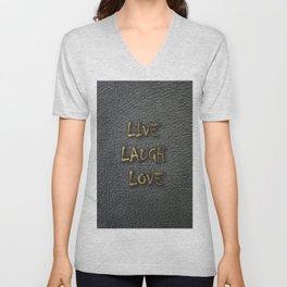 LIVE LAUGH LOVE black leather gold letters Unisex V-Neck