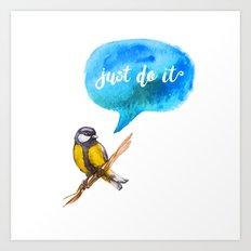 Just Do It - Motivational Bird Art Print