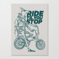 Ride or Don't! Canvas Print