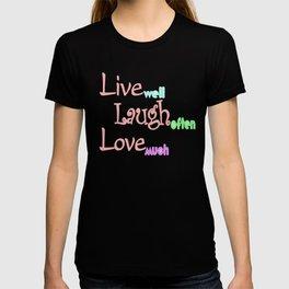 Live - Laugh - Love T-shirt