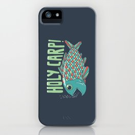 Holy Carp! iPhone Case