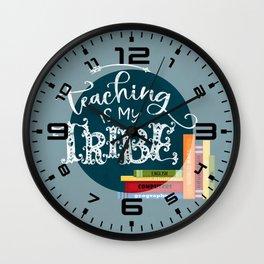 Teaching is my tribe Wall Clock