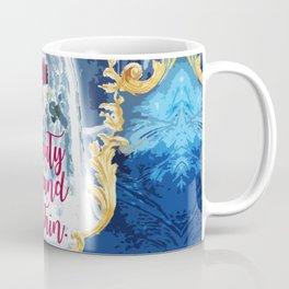 Fairytale - Beauty is found within Coffee Mug