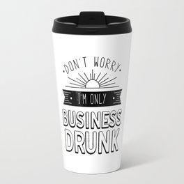 Business Drunk Travel Mug