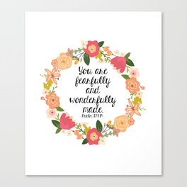 Fearfully & Wonderfully Made Canvas Print