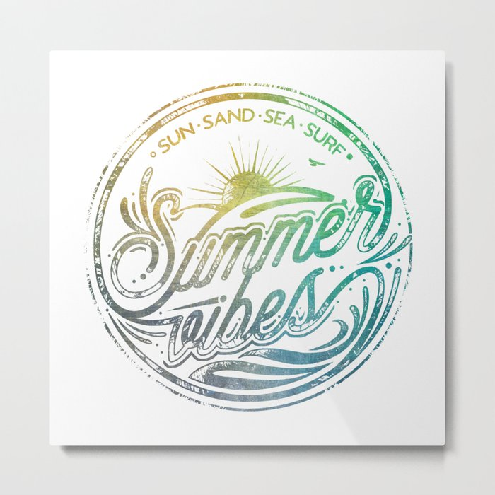 Summer vibes - typo artwork Metal Print